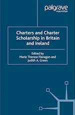 Charters and Charter Scholarship in Britain and Ireland af M. Flanagan