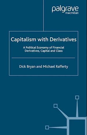 Capitalism With Derivatives
