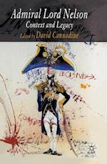 Admiral Lord Nelson af Mr David Cannadine