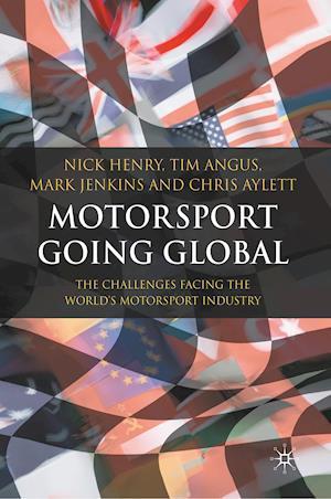 Motorsport Going Global : The Challenges Facing the World's Motorsport Industry
