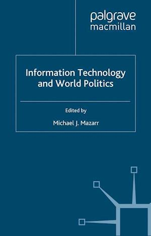 Information Technology and World Politics