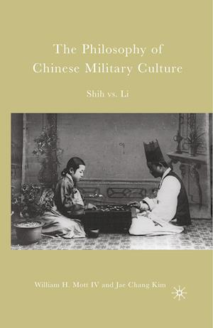 The Philosophy of Chinese Military Culture