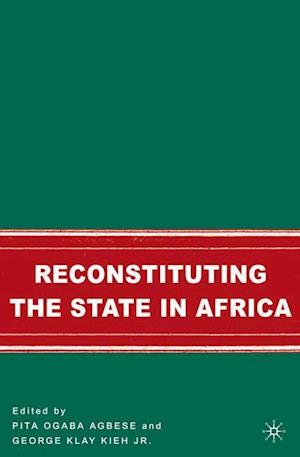 Reconstituting the State in Africa