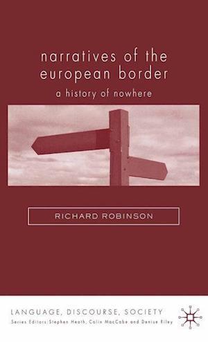 Narratives of the European Border : A History of Nowhere