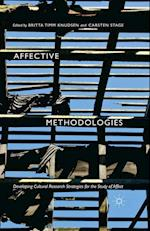 Affective Methodologies : Developing Cultural Research Strategies for the Study of Affect