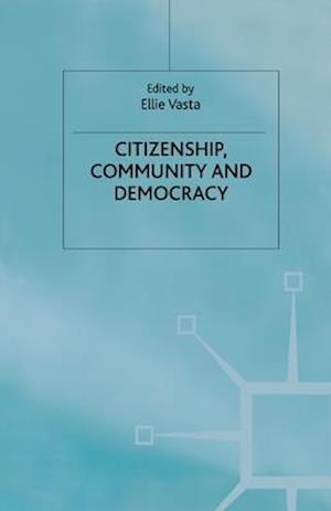 Citizenship, Community and Democracy