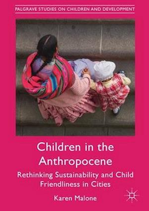 Children in the Anthropocene