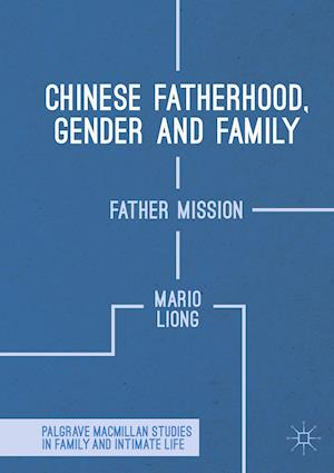 Chinese Fatherhood, Gender and Family