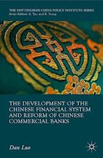 The Development of the Chinese Financial System and Reform of Chinese Commercial Banks (The Nottingham China Policy Institute)