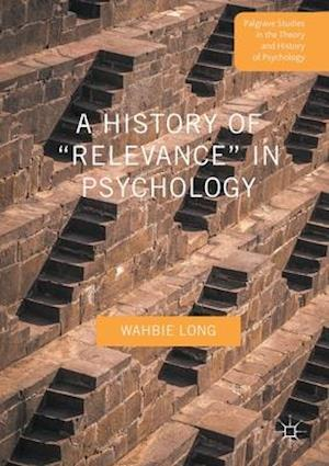 """A History of """"Relevance"""" in Psychology"""