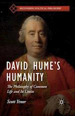 David Hume's Humanity : The Philosophy of Common Life and Its Limits