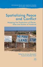 Spatialising Peace and Conflict (Rethinking Peace And Conflict Studies)