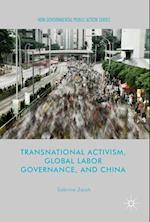 Transnational Activism, Global Labor Governance, and China (Non-governmental Public Action)