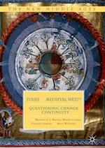 Stasis in the Medieval West? : Questioning Change and Continuity