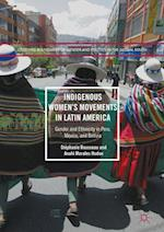 Indigenous Women's Movements in Latin America (Crossing Boundaries of Gender and Politics in the Global South)