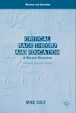 Critical Race Theory and Education (Marxism and Education)