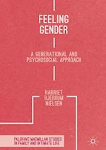 Feeling Gender (Palgrave Macmillan Studies in Family and Intimate Life)