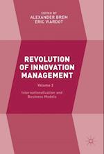 Revolution of Innovation Management : Volume 2 Internationalization and Business Models