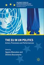 The EU in UN Politics (Palgrave Studies in European Union Politics)