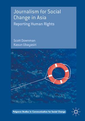Bog, hardback Journalism for Social Change in Asia af Scott Downman