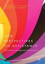 New Perspectives on Desistance : Theoretical and Empirical Developments