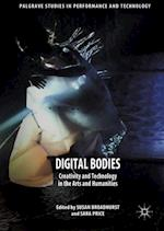 Digital Bodies (Palgrave Studies in Performance and Technology)