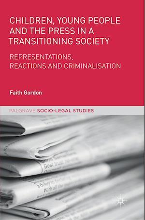 Children, Young People and the Press in a Transitioning Society