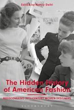 The Hidden History of American Fashion af Nancy Deihl