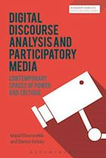 Digital Discourse Analysis and Participatory Media (Bloomsbury Advances in Critical Discourse Studies)