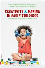 Creativity and Making in Early Childhood