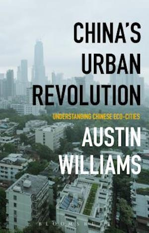 Bog, hardback China's Urban Revolution af Austin Williams