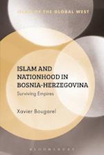 Islam and Nationhood in Bosnia-Herzegovina (Islam of the Global West)