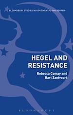 Hegel and Resistance (Bloomsbury Studies in Continental Philosophy)
