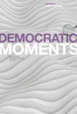 Democratic Moments (Textual Moments in the History of Political Thought)