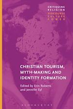 Christian Tourist Attractions, Mythmaking, and Identity Formation (Critiquing Religion Discourse Culture Power)