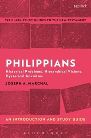 Philippians: An Introduction and Study Guide af Joseph A. Marchal