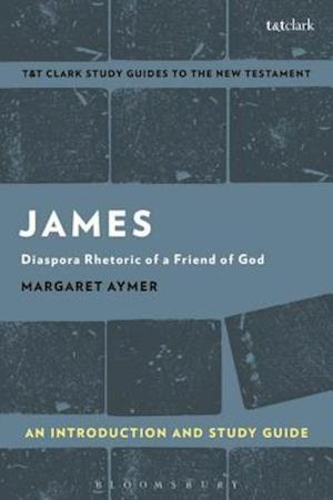 James: An Introduction and Study Guide af Margaret Aymer