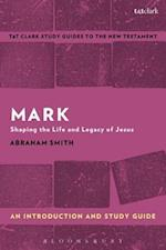 Mark: An Introduction and Study Guide (T t Clark S Study Guides to the New Testament)