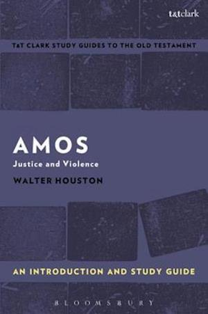 Amos: An Introduction and Study Guide af Walter J. Houston