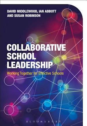Bog, paperback Collaborative School Leadership af David Middlewood