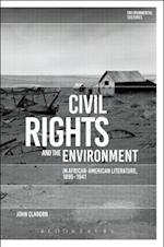 Civil Rights and the Environment in African-American Literature, 1895-1941 (Environmental Cultures)