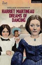 Harriet Martineau Dreams of Dancing (Modern Plays)