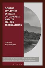 Corpus Stylistics in Heart of Darkness and its Italian Translations (Corpus and Discourse)