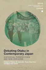Debating Otaku in Contemporary Japan af Patrick W. Galbraith