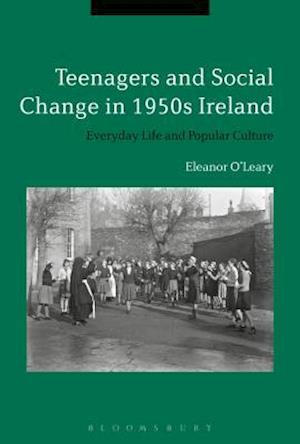 Youth and Popular Culture in 1950s Ireland