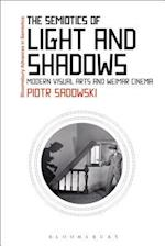 The Semiotics of Light and Shadows (Bloomsbury Advances in Semiotics)
