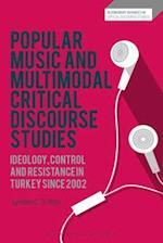 Popular Music and Multimodal Critical Discourse Studies (Bloomsbury Advances in Critical Discourse Studies)