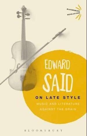 Bog, paperback On Late Style af Edward Said