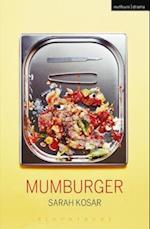 Mumburger (Modern Plays)