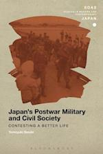 Japan's Postwar Military and Civil Society (SOAS Studies in Modern and Contemporary Japan)